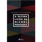 Livro - a Última Lição de Michel Foucault