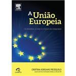 Livro - a União Europeia: os Desafios, a Crise e o Futuro da Integração
