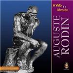Livro - a Vida e a Obra de Auguste Rodin