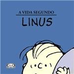 Livro - a Vida Segundo Linus