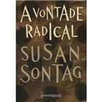 Livro - a Vontade Radical (Livro de Bolso)