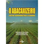 Livro - Abacaxizeiro: Cultivo, Agroindústria e Economia, o