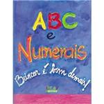 Livro - Abc e Numerais - Pra Brincar é Bom Demais