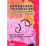 Livro - Abordagem Triangular - no Ensino das Artes e Culturas Visuais