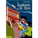 Livro - Academia do Dr. Dyer, a