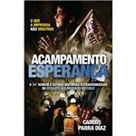 Livro - Acampamento Esperança - o 34º Homem e Outras Histórias Extraordinárias do Resgate dos Mineiros no Chile