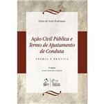 Livro - Ação Civil Pública e Termo de Ajustamento de Conduta - Teoria e Prática