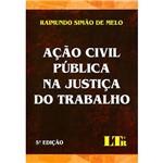 Livro - Ação Civil Pública na Justiça do Trabalho