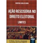 Livro - Ação Rescisória no Direito Eleitoral: Limites