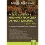Livro - Acesso à Justiça e Autonomia Financeira do Poder Judiciário: em Busca da Efetividade dos Direitos Fundamentais