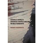 Livro - Acesso à Justiça e Violência Contra a Mulher em Belo Horizonte