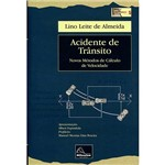 Livro - Acidente de Trânsito: Novos Métodos de Cálculo de Velocidade