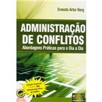 Livro - Administração de Conflitos - Abordagens Práticas para o Dia a Dia