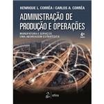 Livro - Administração de Produção e Operações: Manufatura e Serviços: uma Abordagem Estratégica