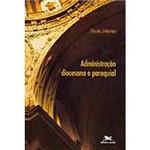 Livro - Administração Diocesana e Paroquial