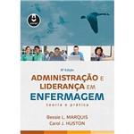 Livro - Administração e Liderança em Enfermagem: Teoria e Prática