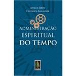 Livro - Administração Espiritual do Tempo