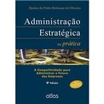 Livro - Administração Estratégica na Prática: a Competitividade para Administrar o Futuro das Empresas