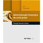 Livro - Administração Financeira de Curto Prazo - Série Finanças