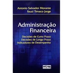 Livro - Administração Financeira:Decisões de Curto Prazo, Decisões de Longo...