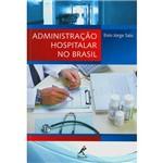 Livro - Administração Hospitalar no Brasil