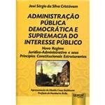 Livro - Administração Pública Democrática e Supremacia do Interesse Público