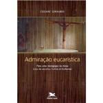 Livro - Admiração Eucarística