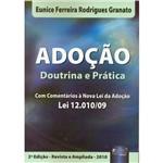 Livro - Adoção Doutrina e Prática - com Comentários à Nova Lei da Adoção