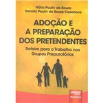 Livro - Adoção e a Preparação dos Pretendentes