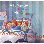 Livro - Adultos + ou - Crianças - um Ladrão do Outro Mundo