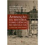 Livro - Afirmação da História Como Ciência no Século XX: de Arlette Farge a Robert Mandrou