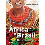 Livro - África e Brasil: História e Cultura (Edição Renovada)