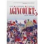 Livro - Agincourt - o Rei, a Campanha, a Batalha