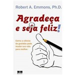 Livro - Agradeça e Seja Feliz!