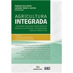 Livro - Agricultura Integrada - Inserindo Pequenos Produtores de Maneira Sustentável em Modernas Cadeias Produtivas
