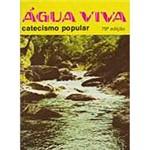 Livro - Água Viva: Catecismo Popular