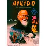 Livro - Aikido - o Caminho da Sabedoria - a Teoria