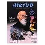Livro - Aikido - o Caminho da Sabedoria - Dobun