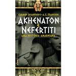 Livro - Akhenaton e Nefertiti - uma História Armaniana - Coleção L&PM Pocket