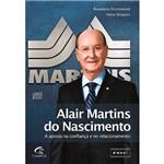 Livro - Alair Martins do Nascimento: a Aposta na Confiança e no Relacionamento