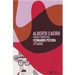 Livro - Alberto Caeiro: Poemas Completos - Coleção Clássicos Saraiva