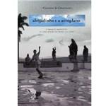 Livro - Aleijadinho e o Aeroplano