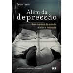 Livro - Além da Depressão - Novas Maneiras de Entender o Luto e a Melancolia