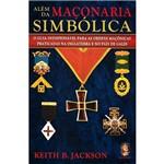Livro - Além da Maçonaria Simbólica