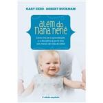 Livro - Além do Nana Nenê: Como Iniciar o Aprendizado e a Disciplina a Partir dos Seis Meses de Vida do Bebê