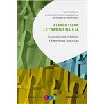 Livro - Alfabetizar Letrando na EJA - Fundamentos Teóricos e Propostas Didáticas