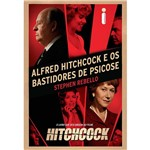 Livro - Alfred Hitchcock e os Bastidores de Psicose