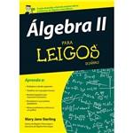 Livro - Álgebra II: para Leigos