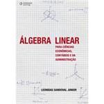 Livro - Álgebra Linear para Ciências Econômicas, Contábeis e da Administração