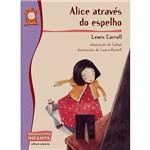 Livro - Alice Através do Espelho: Coleção Reencontro Infantil